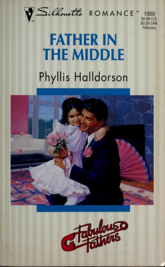 Cover of: Father In The Middle (Fabulous Fathers)   Halldorson
