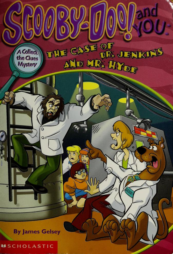 Scooby-doo! and you by James Gelsey