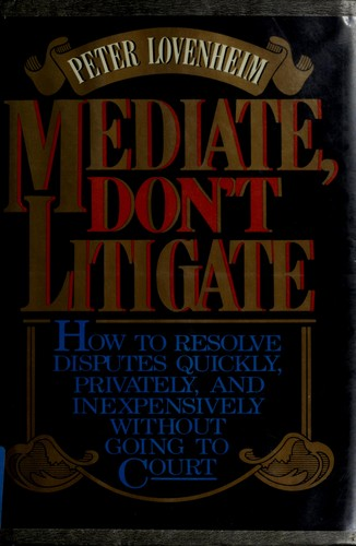Download Mediate, don't litigate