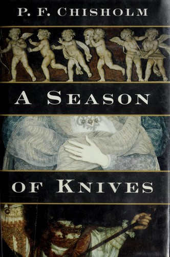 Season of Knives by P. F. Chisholm