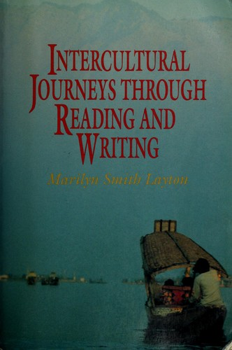 Intercultural Journeys Through Reading and Writing