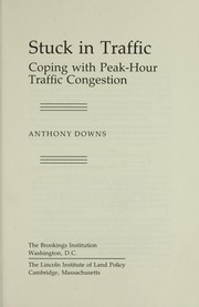 Stuck In Traffic: Coping With Peak-Hour-Traffic Congestion PDF Download