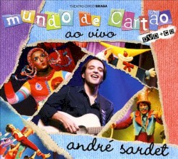 André Sardet - Adivinha Quanto Gosto De Ti