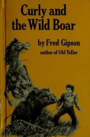Cover of: Curly and the wild boar | Fred Gipson