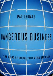 Cover of: Dangerous business | Pat Choate