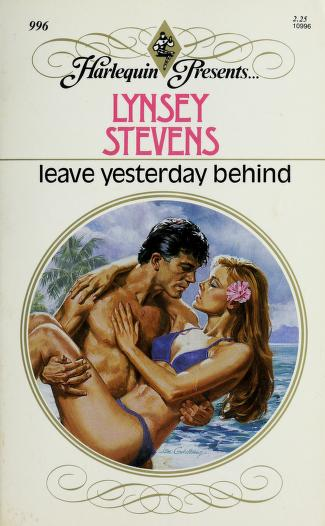 Leave Yesterday Behind by Lynsey Stevens