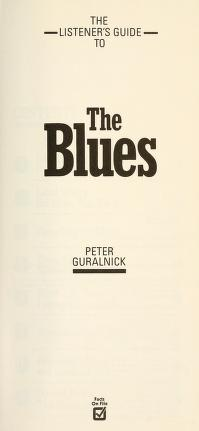 Cover of: The listener's guide to the blues | Peter Guralnick