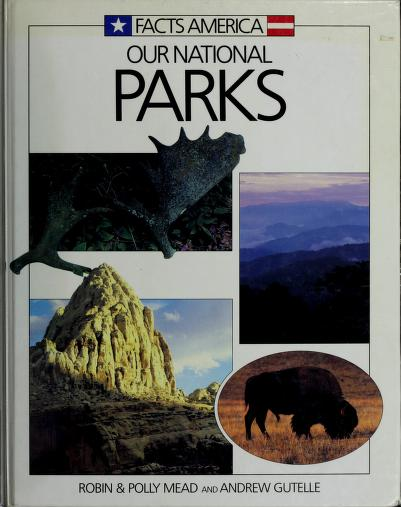Our national parks by Robin Mead