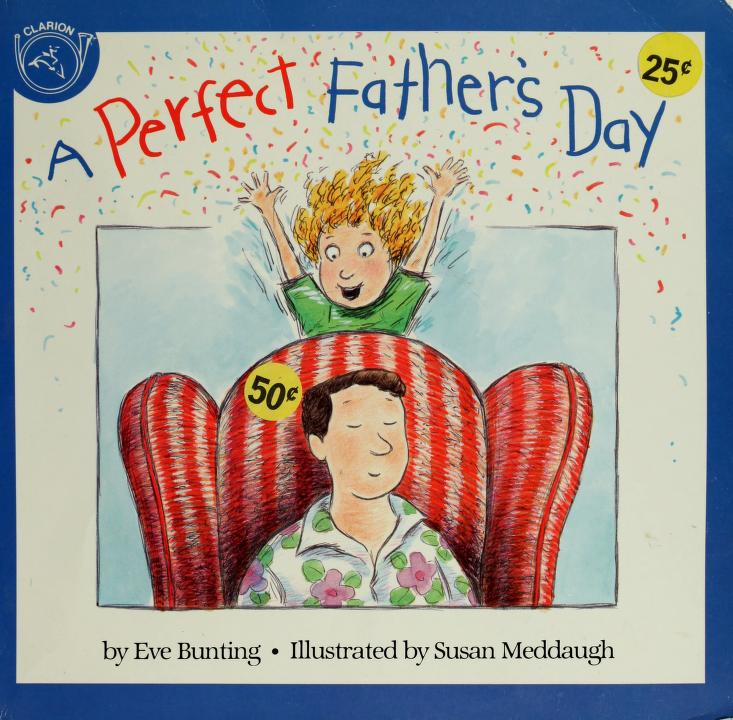 A Perfect Father's Day by Eva Bunting