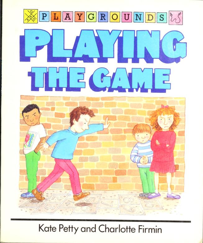 Playing the game by Kate Petty