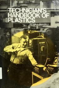 Cover of: Technician's handbook of plastics | Peter A. Grandilli