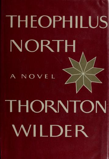Cover of: Theophilus North | Thornton Wilder