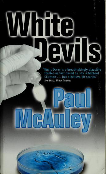 Cover of: White devils   Paul J. McAuley