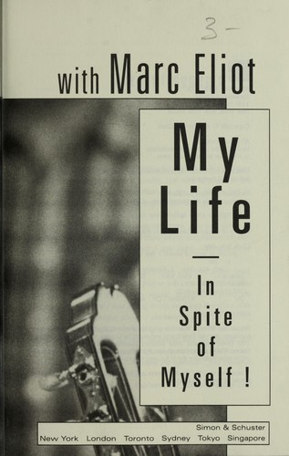 My life in spite of myself by Clark, Roy
