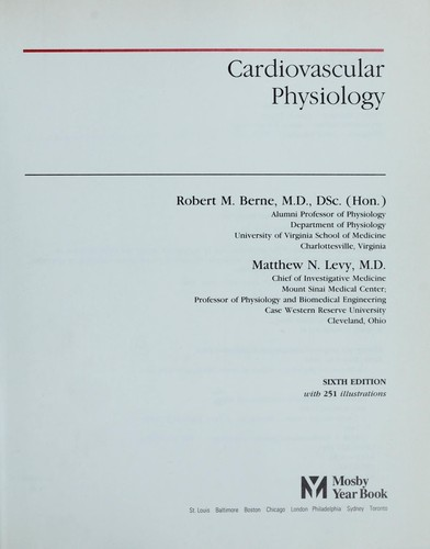Cardiovascular physiology by Robert M. Berne