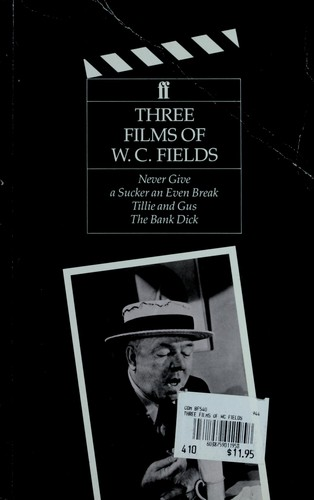 Three Films of W.C. Fields by Louise Brooks
