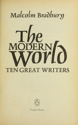 The modern world by Malcolm Bradbury