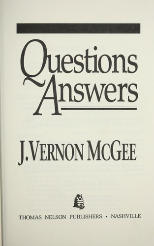 Questions answers by J. Vernon McGee