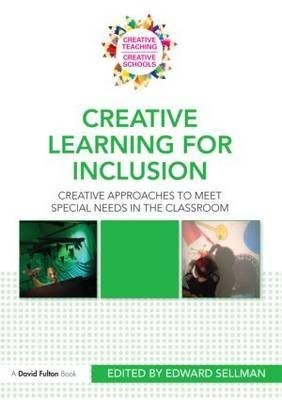 Creative learning for inclusion by Edward Sellman